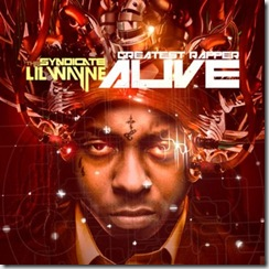 LilWayne–TheGreatestRapperAlive
